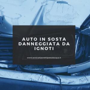 Auto in sosta danneggiata: il risarcimento